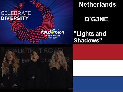 Netherlands Eurovision Song Contest ESC 2017 Review Reaction O'G3NE Lights and Shadows