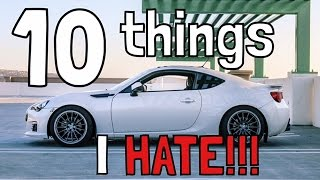10 Things I HATE about my Subaru BRZ