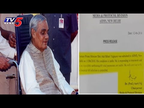 Atal Bihari Vajpayee Health Condition Latest Update | TV5 News