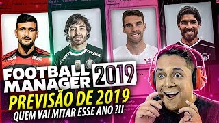 Previsões do FUTEBOL Em 2019!! Tivemos SURPRESAS!? FOOTBALL MANAGER 2019 EXPERIMENTO!! 😍🏆
