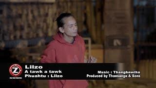 LILZO - A TAWK A TAWK (OFFICIAL M/V 2017)