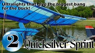 Quicksilver Sprint - 12 Ultralight Aircraft that give the biggest bang for the buck!