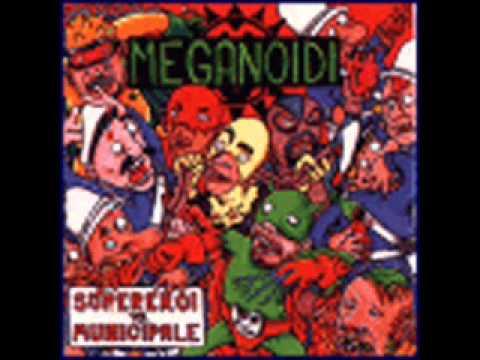 Meganoidi - Meganoidi