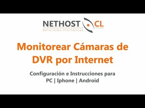 Ver Cámaras DVR a través de Internet para PC. IPhone y Android