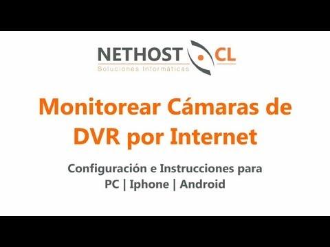 Ver Cámaras DVR a través de Internet para PC. IPhone y Android