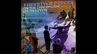 Download Lagu Freestyle Forces - На танцполе/On The Dancefloor Gratis STAFABAND