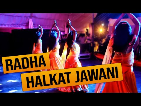 BOLLYWOOD GIRLS DANCE NEW ~ Radha & Halkat Jawani ~ Cool Steps...