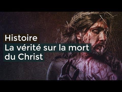 La vérité sur la mort du Christ   Documentaire français