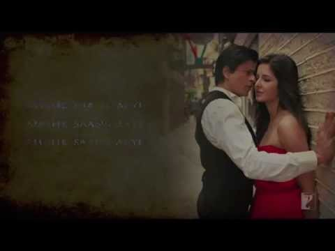 Saans Mai Teri - Jub Tak Hai Jaan - With Lyrics