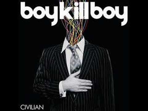 Boy Kill Boy - Cival Sin