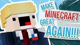 Make Minecraft Great Again