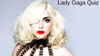 Lady Gaga Songs Quiz