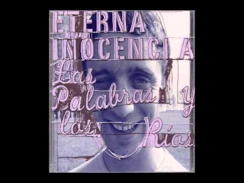 Eterna Inocencia - Sin Quererlo Mi Alma Se Desangra