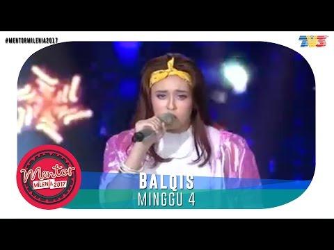 download lagu Mentor Millenia 2017 L  Minggu 4  Balqis gratis