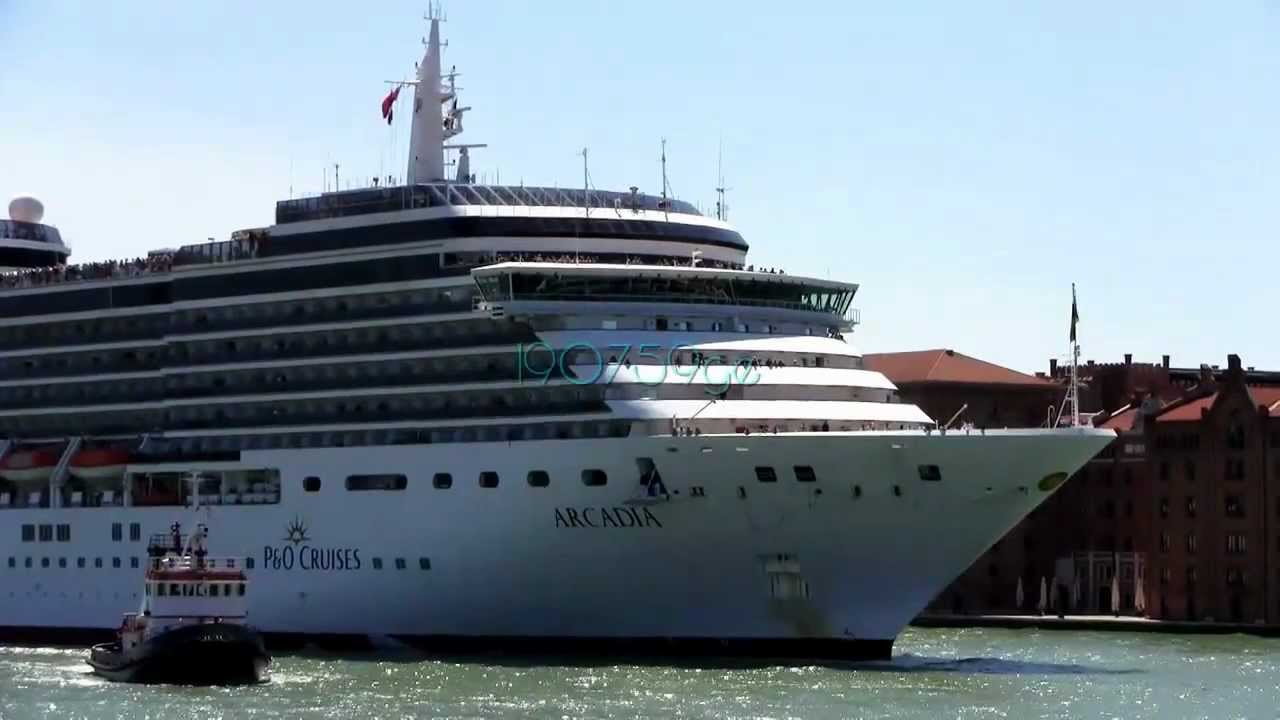 Arcadia Pu0026O Cruises Exclusively For Adults Mid-sized Shipvenice 17/05/2012 - YouTube