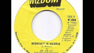 Mr Jim and The Rhythm Machine - Midnight in Madrid - Wizdom.wmv