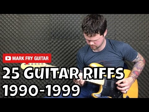 25 Guitar Riffs From The 90s