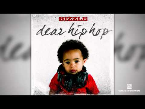 Bizzle - Dear Hip Hop [God Over Money Submitted] [Audio]