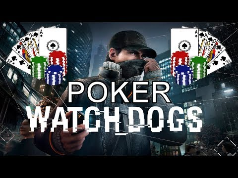 Win At Poker Watch Dogs