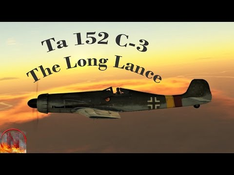 War Thunder    Ta 152 C-3 - I Can´t Let It Go Like That!