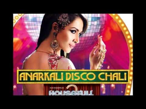 Housefull 2 - Anarkali Disco Chali (remix) Full Song video