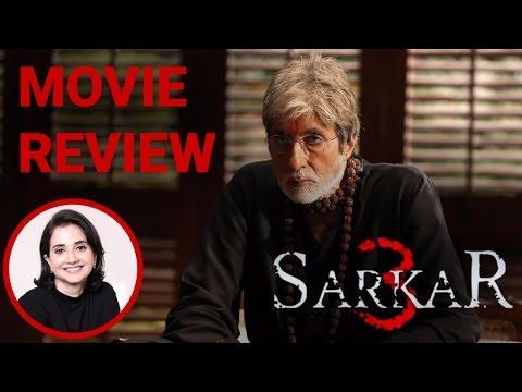 Sarkar 3   Movie Review   Anupama Chopra