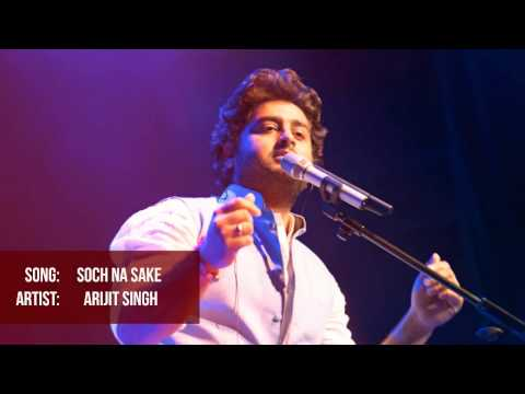 Soch Na Sake | Arijit Singh Unplugged Version.
