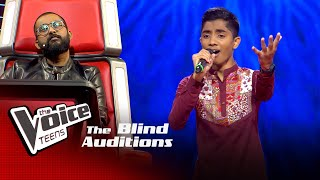 Shammika Ishan Blind Auditions | The Voice Teens Sri Lanka