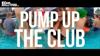 Pump Up The Club Royalty Free Dance Background Music Free Download