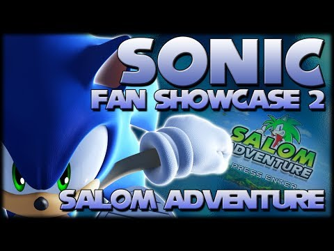 Sonic Fan Showcase 2 : Salom Adventure