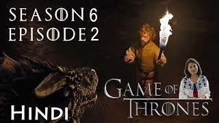 Game of Thrones Season 6 Episode 2 Explained in Hindi