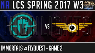 Immortals vs FlyQuest Highlights Game 2 - NA LCS W3D3 Spring 2017 - IMT vs FLY G2