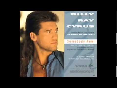 Billy Ray Cyrus - Somebody New