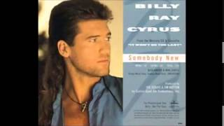 Watch Billy Ray Cyrus Somebody New video