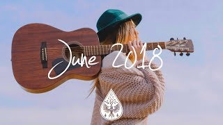 Indie/Pop/Folk Compilation - June 2018 (1½-Hour Playlist)