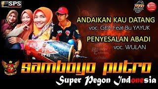 download lagu Samboyo Putro Lagu Andai Kau Datang & Penyesalan Abadi gratis