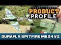 Durafly™ Supermarine Spitfire Mk24 V2 1100mm - HobbyKing Product Profile