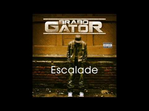 "Brabo Gator ""Escalade"" feat. Franxo Kash - NEW MUSIC 2017"