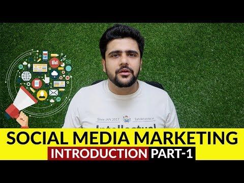 Social Media Marketing | Introduction | Digital Marketing Series| Chapter -1