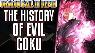 The History of Evil Goku