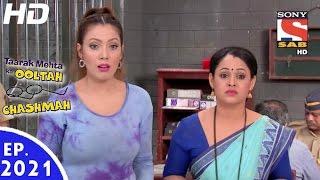 Taarak Mehta Ka Ooltah Chashmah - तारक मेहता - Episode 2021 - 9th September, 2016