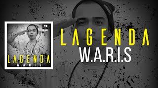 W.A.R.I.S - Lagenda [Official Lyrics Video]
