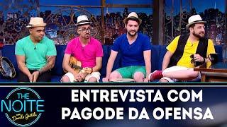 Entrevista com Pagode da Ofensa | The Noite (19/04/18)