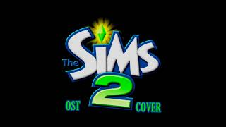 "The Sims 2 OST cover - ""Busy Sim"""