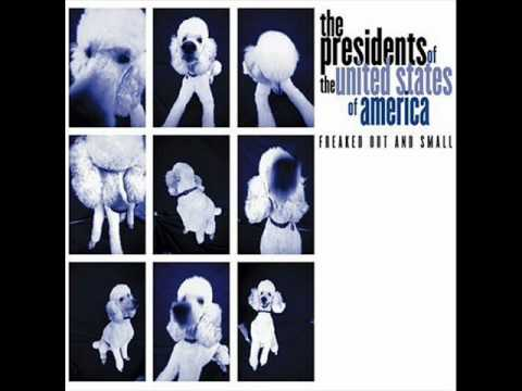 Presidents Of The United States Of America - Jazz Guy