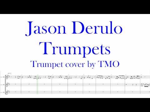 Trumpet Cover ~ Jason Derulo - Trumpets
