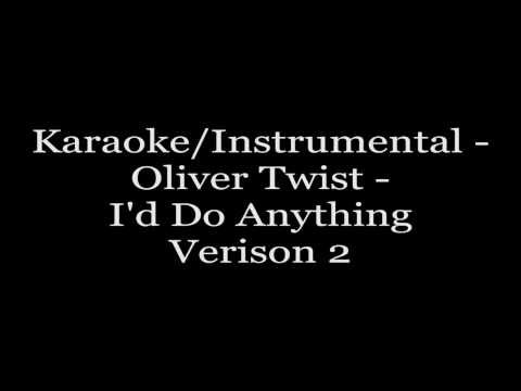 Karaoke instrumental - Oliver Twist - I'd Do Anything(version2) video