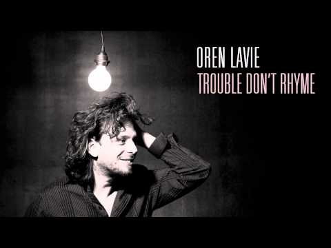 Oren Lavie - Trouble Don