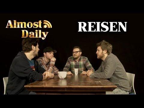 Almost Daily #78: Reisen