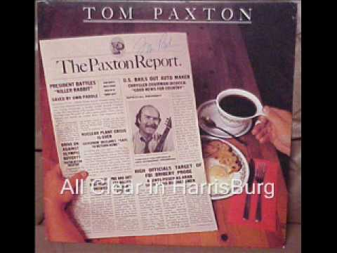 Tom Paxton - All Clear in Harrisburg